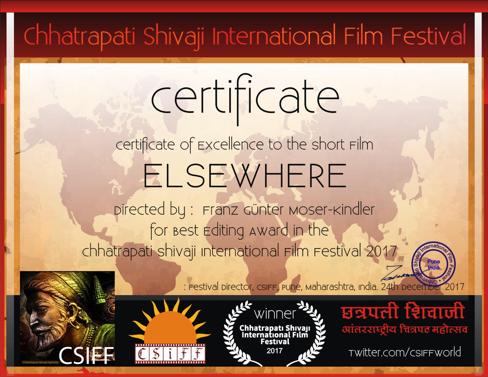 Certificate of Excellence from CHHATRAPATI SHIVAJI INTERNATIONAL FILM FESTIVAL in the Category Best Editing
