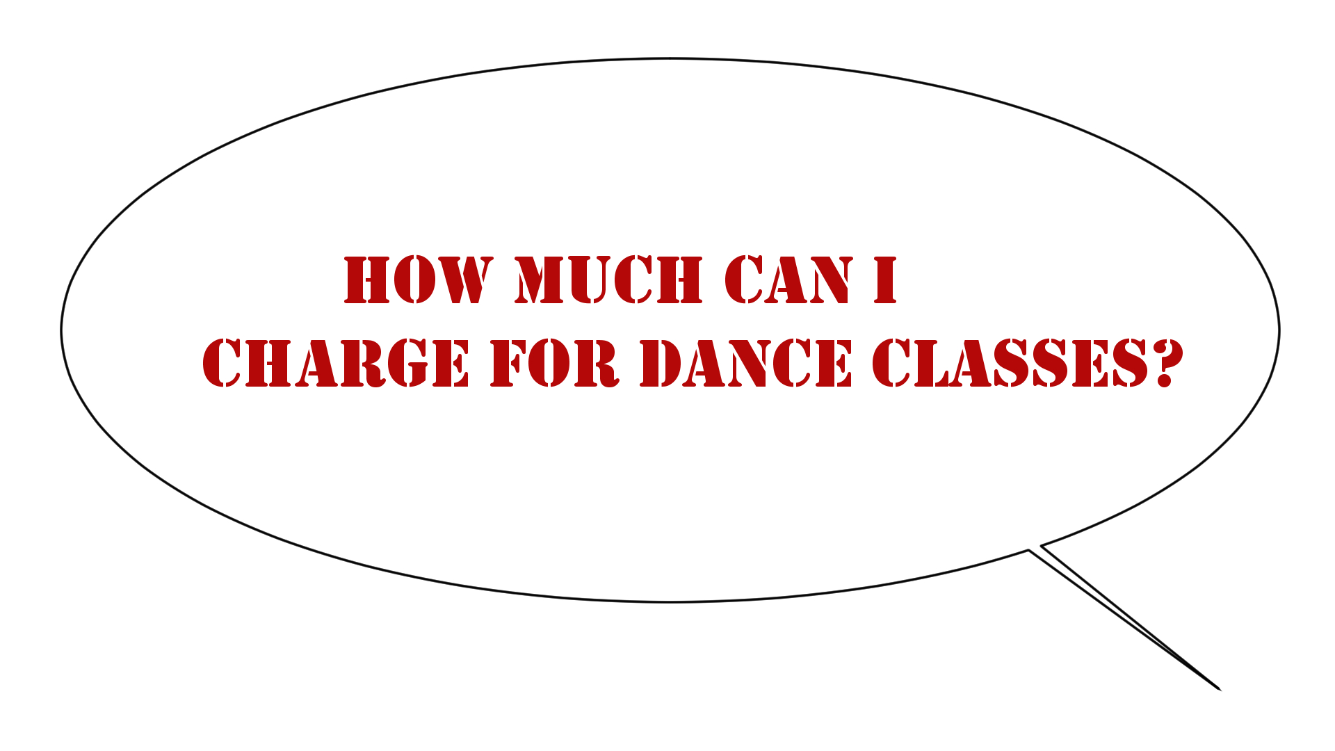 A speech bubble asking how much you can charge for dance classes