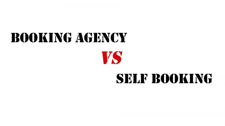 Booking Agency vs Self Booking