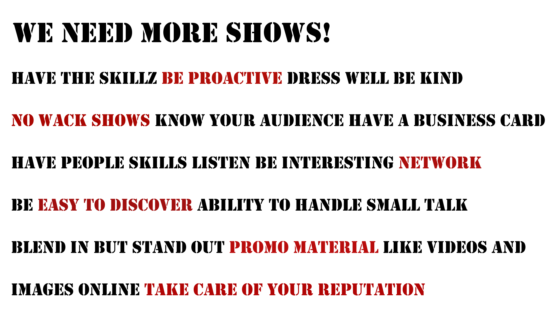 a list of important factors to book more shows