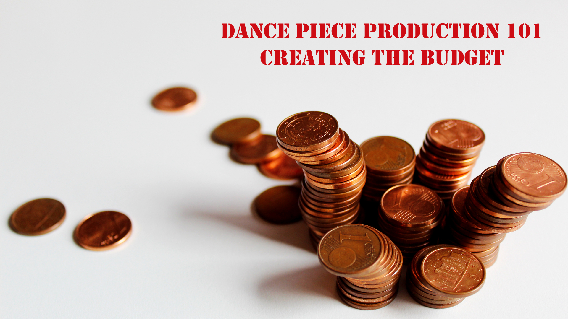 How to create the budget for your dance piece production