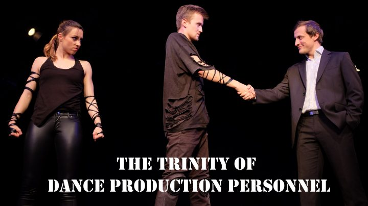Producer, Choreographer and Director are the three key roles in any dance production. photo: Dusana Baltic